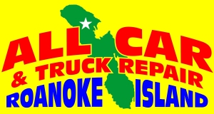All Car Truck Repair Roanoke Island Outer Banks OBX Roanoke Island Manteo YES WE ARE OPEN! ... 7 DAYS A WEEK  ...  ALL HOLIDAYS ... 7AM - 9PM ... CALL 252-473-5333